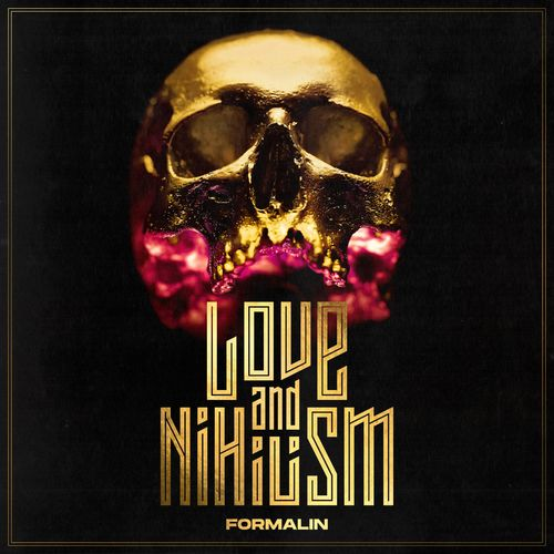 Formalin - Love and Nihilism (2021)