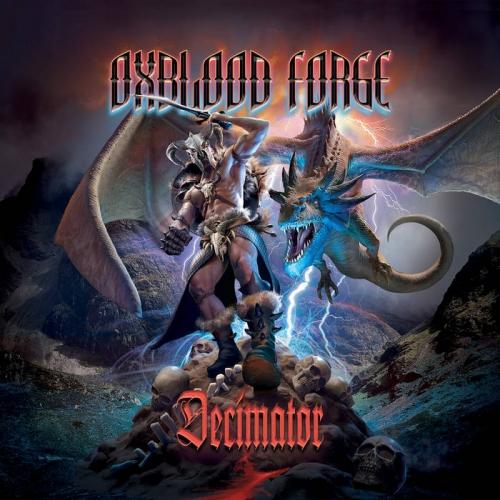 Oxblood Forge - Decimator (2021)