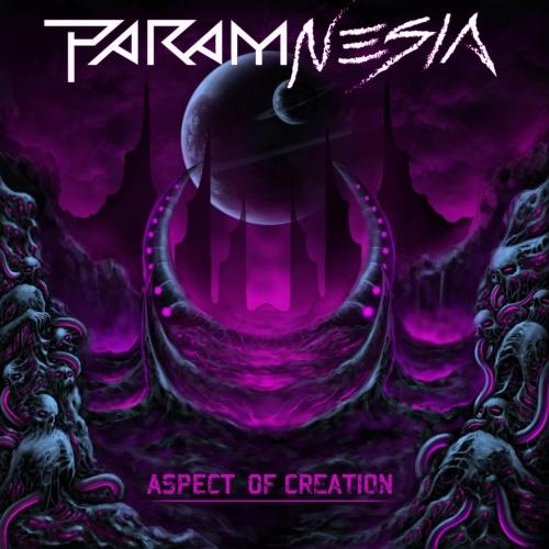 Param-Nesia - Aspect of Creation (2021)