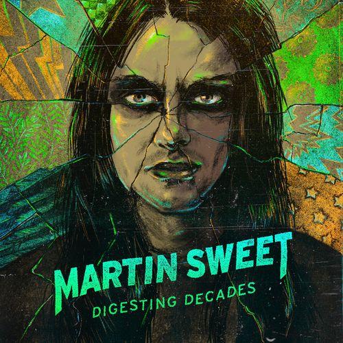 Martin Sweet (Crashdïet) - Digesting Decades (2021)