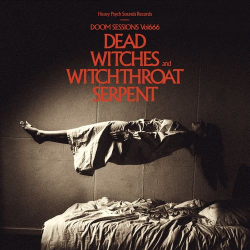 Dead Witches // Witchthroat Serpent - Doom Sessions, Vol. 666 (2021)