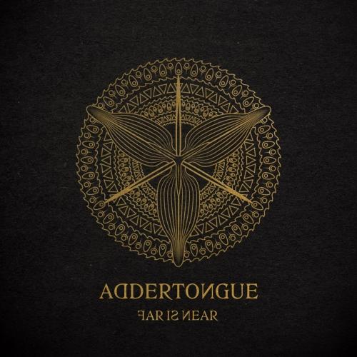 Addertongue - Far Is Near (2021)