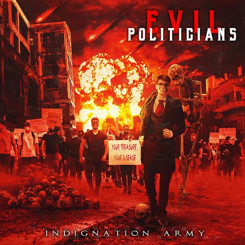 Evil Politicians - Indignation Army (2021)