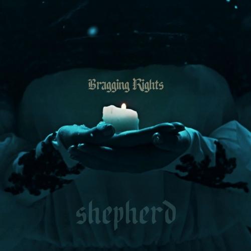 Bragging Rights - Shepherd (2021)
