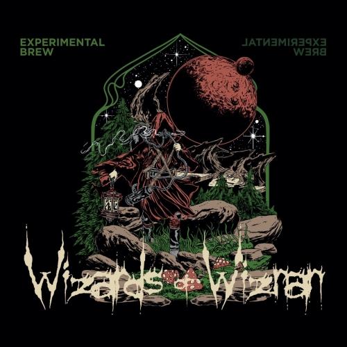 Wizards Of Wiznan - Experimental Brew (2021)