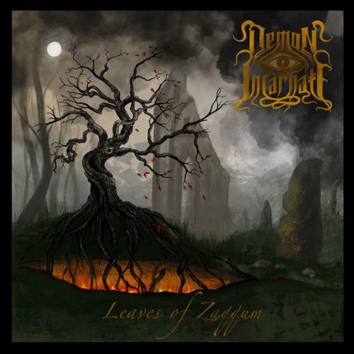 Demon Incarnate - Leaves of Zaqqum (2021)