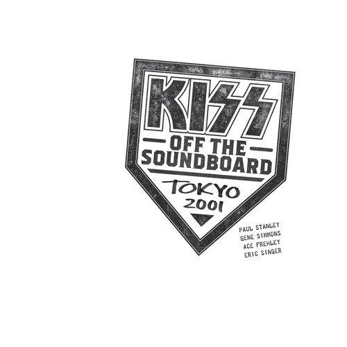 KISS - KISS Off The Soundboard: Tokyo 2001 (Live) (2021)