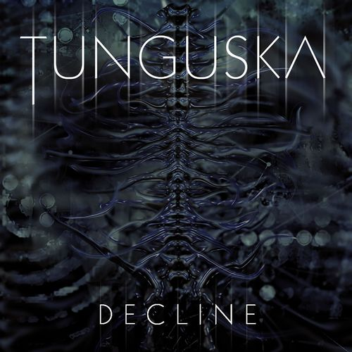 Tunguska - Decline (2021)