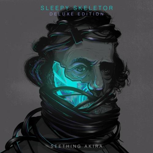 Seething Akira - Sleepy Skeletor (Deluxe Edition) (2021)