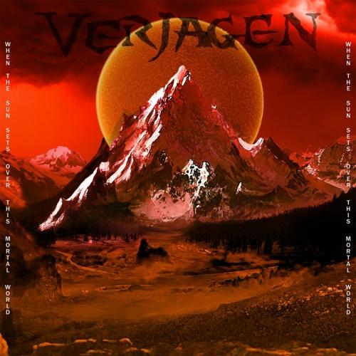 Verjagen - When The Sun Sets Over This Mortal World (2021)