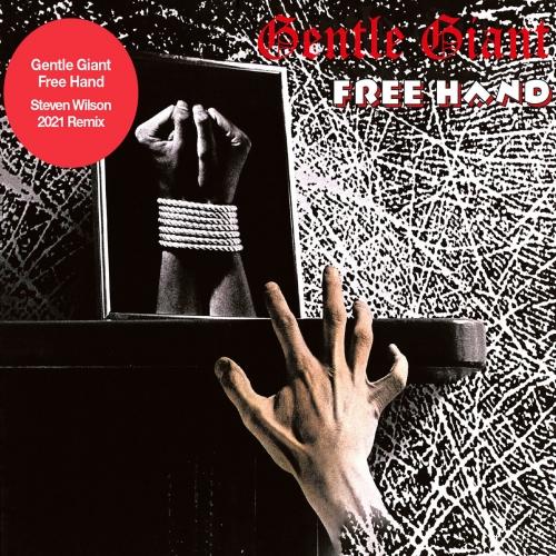 Gentle Giant - Free Hand (Steven Wilson 2021 Remix) (1975)