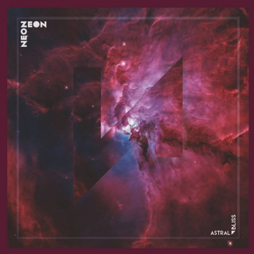 Neon Zeon - Astral Bliss (2021)