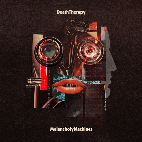 Death Therapy - Melancholy Machines (2021)