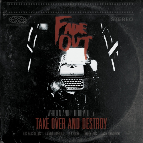 Take Over And Destroy - Fade Out (2021)