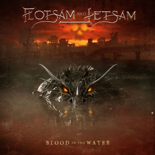 Flotsam and Jetsam - Blood in the Water (2021)