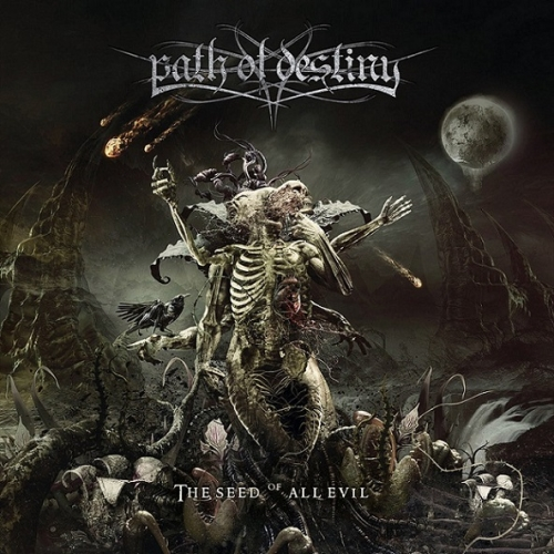 Path of Destiny - The Seed of All Evil (2021)
