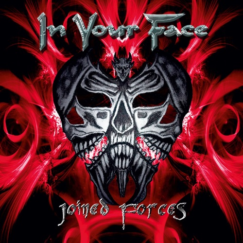 In Your Face - Joined Forces (2019/2021)
