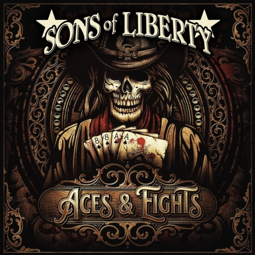 Sons of Liberty - Aces & Eights (2021)