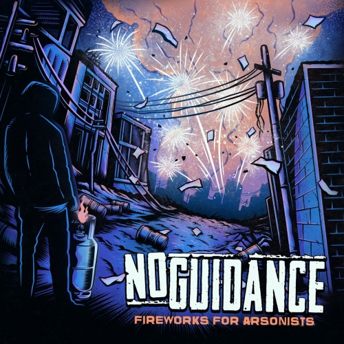No Guidance - Fireworks For Arsonists (2021)