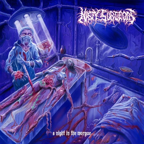 Nasty Surgeons - A Night in the Morgue (2021)