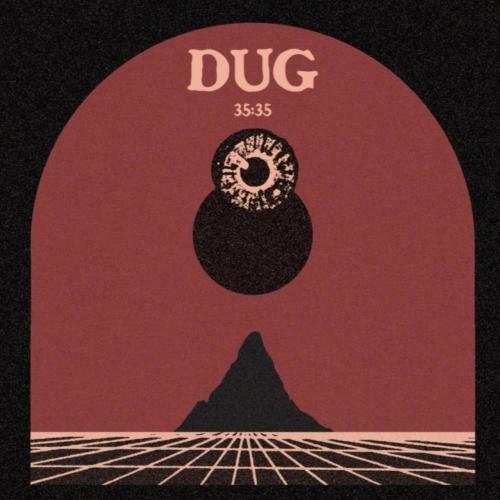 Dug - 35:35 (2021)