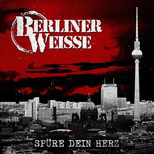 Berliner Weisse - Spüre Dein Herz (2021)