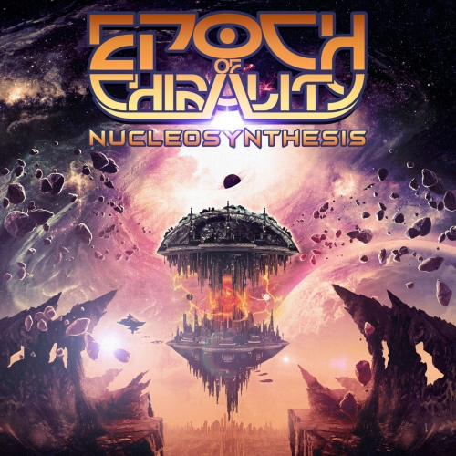 Epoch of Chirality - Nucleosynthesis (2021)