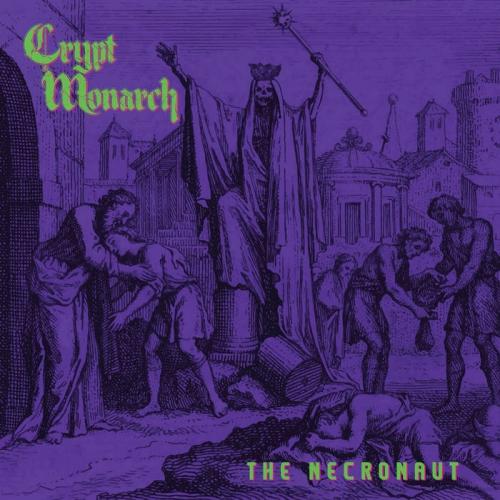Crypt Monarch - The Necronaut (2021)