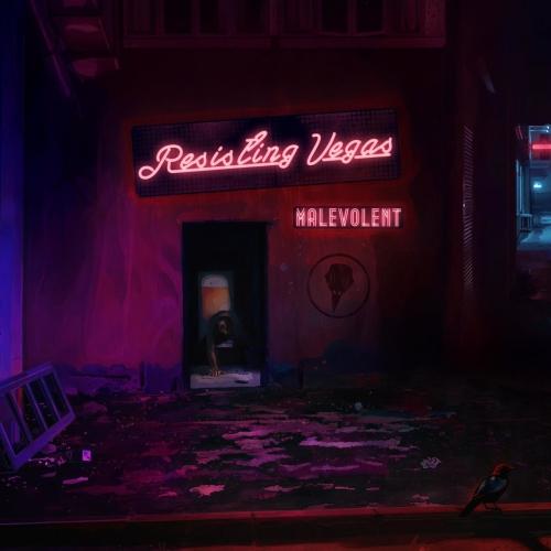 Resisting Vegas - Malevolent (2021)