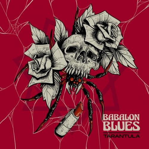 Babalon Blues - Tarantula (2021)