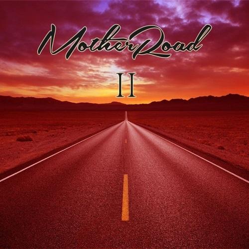 Mother Road - Mother Road II (2021)