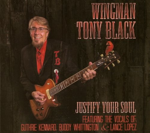 """Tony """"WingMan"""" Black - Justifу Yоur Sоul (2014)"""