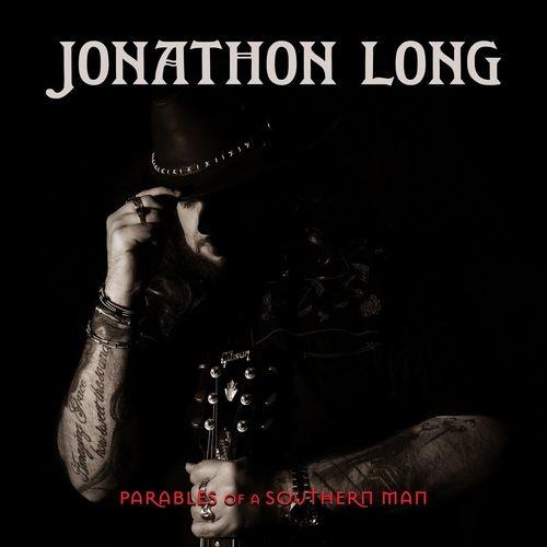 Jonathon Long - Parables Of A Southern Man (2021)