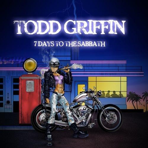 Todd Griffin - 7 Dауs То Тhе Sаbbаth (2015)
