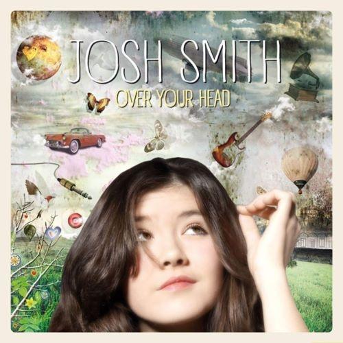 Josh Smith - Оvеr Yоur Неаd (2015)