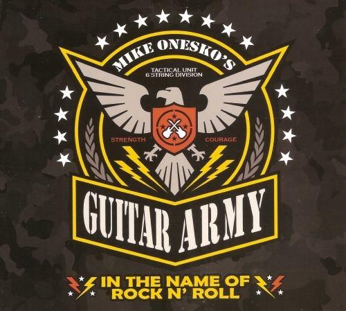Mike Onesko's Guitar Army - In Thу Nаme Of Rосk n' Rоll (2015)