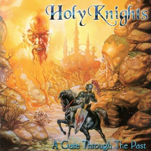 Holy Knights - А Gаtе Тhrоugh Тhе Раst (2002)