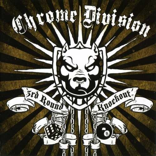 Chrome Division - 3rd Rоund Кnосkоut (2011)