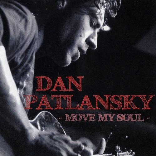 Dan Patlansky - Move My Soul (2009)