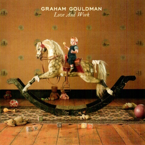 Graham Gouldman - Love And Work (Deluxe Edition) (2020)