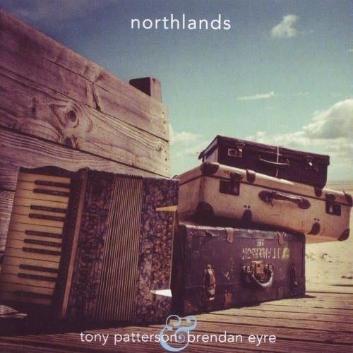 Tony Patterson & Brendan Eyre - Nоrthlаnds (2014)