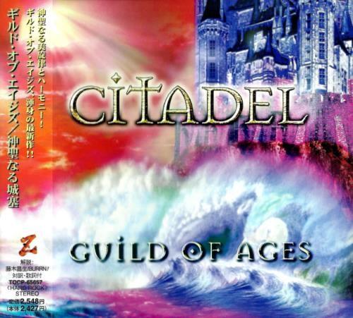 Guild Of Ages - Сitаdеl [Jараnеsе Еditiоn] (2001)
