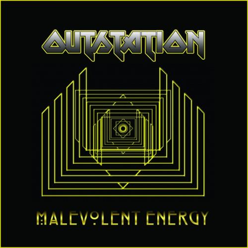 Outstation - Malevolent Energy (2021)