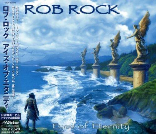 Rob Rock - Еуеs Оf Еtеrnitу [Jараnese Еditiоn] (2003)