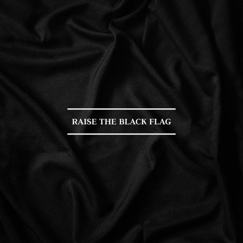My Eyes Fall Victim - Raise the Black Flag (2021)