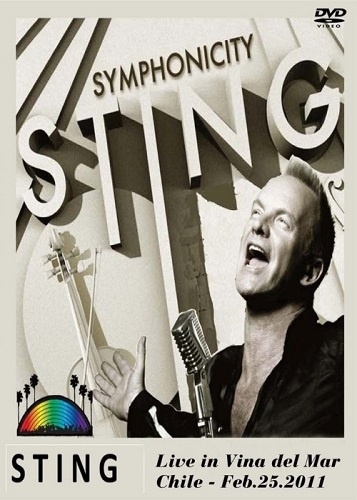 Sting - Symphonicity: Live in Vina del Mar, Chile (2011)