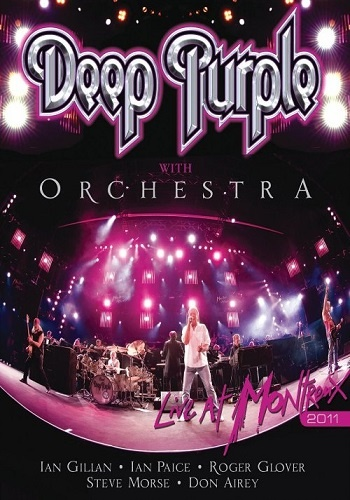 Deep Purple & Orchestra - Live At Montreux (2011)