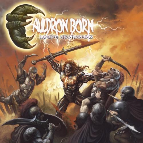 Cauldron Born - Legacy Of Atlantean Kings (2021)