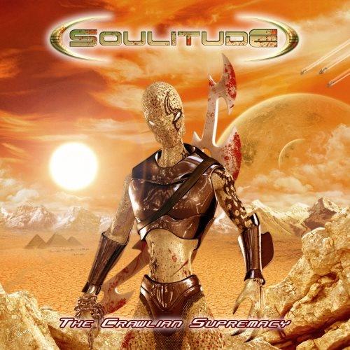 Soulitude - Тhе Сrаwliаn Suрrеmасу (2006)