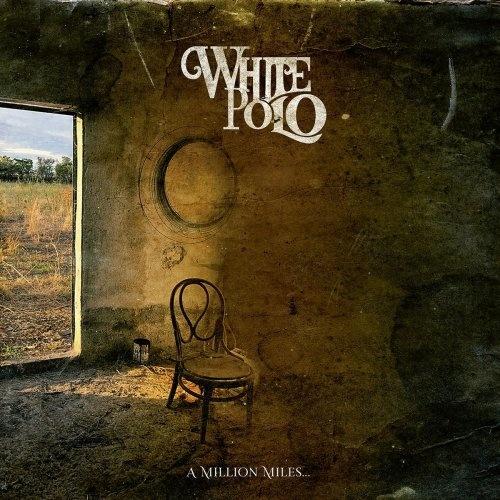 White Polo - A Million Miles (2021)